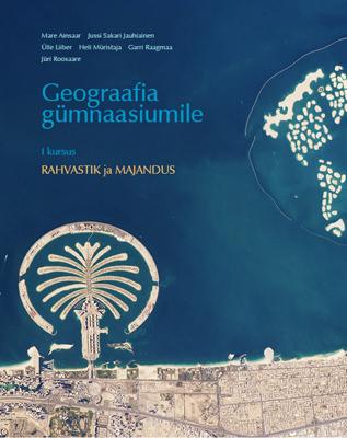 Geograafia gümnaasiumile. I. Rahvastik ja majandus